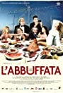 L'abbuffata (2007) Poster