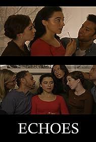 Sean Michael Boozer, Jason Mack Watkins, Lucia Brizzi, Carrie Madsen, Brigid Marshall, and Jennifer Ashley Greene in Echoes (2017)