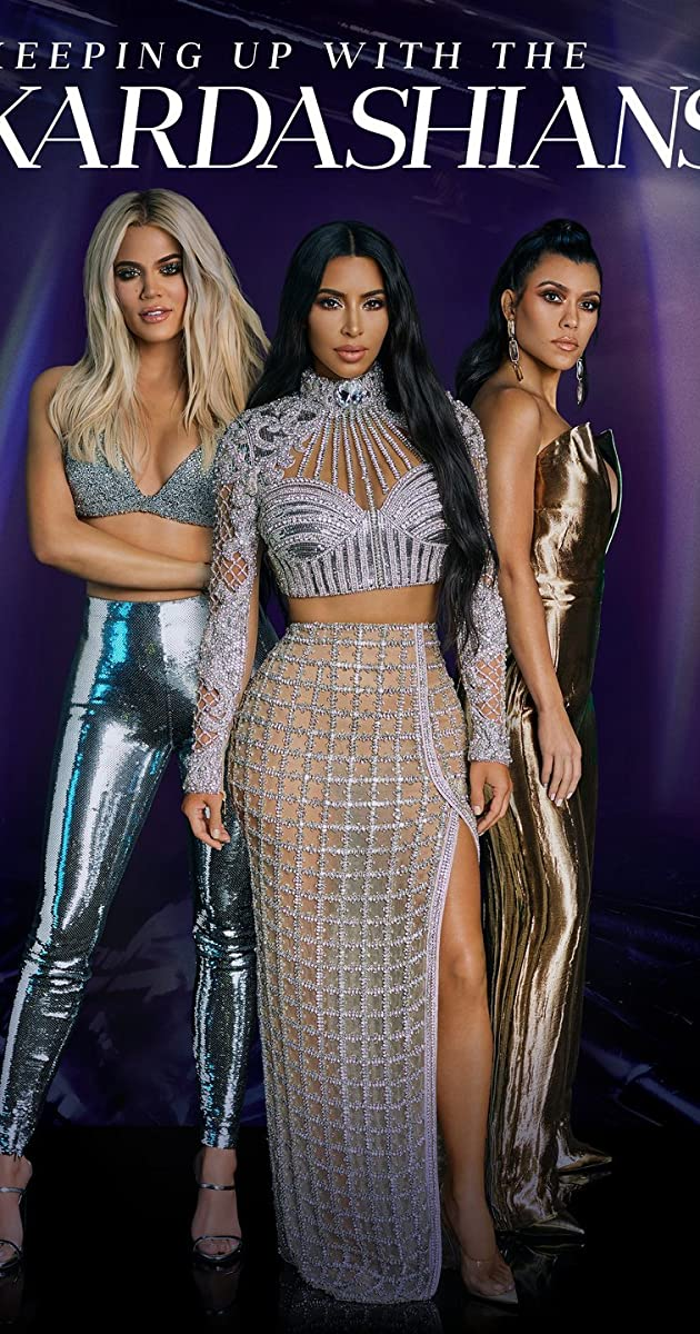 Keeping Up With The Kardashians (TV Series 2007– )