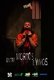 Filme B - Entre Mortos e Vivos (2017)