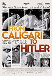 From Caligari to Hitler: German Cinema in the Age of the Masses Poster