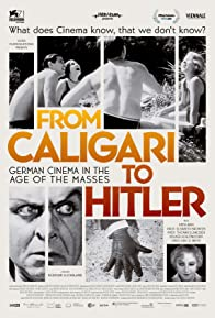 Primary photo for From Caligari to Hitler: German Cinema in the Age of the Masses