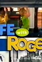 Primary image for Life with Roger