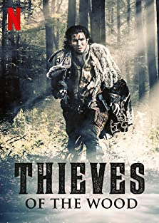 Thieves of the Wood (2018– )