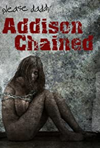 Primary photo for Addison Chained
