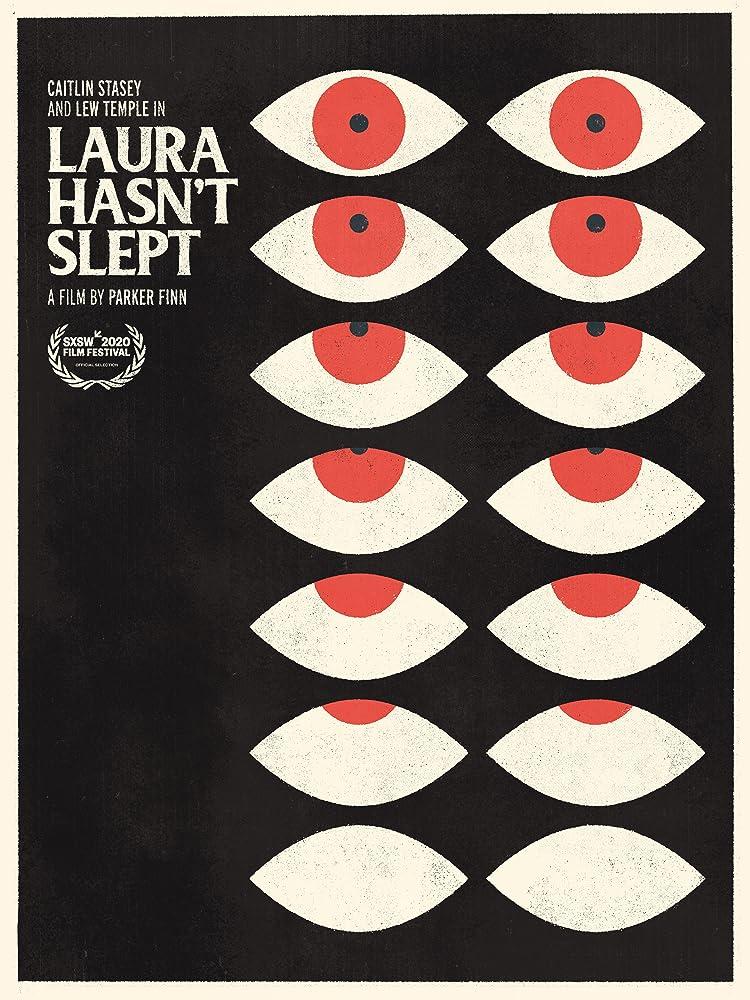 Laura Hasn't Slept (2020)