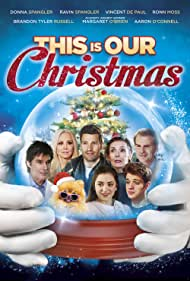 Gardner Cole, Vincent De Paul, Ronn Moss, Margaret O'Brien, Donna Spangler, Brandon Tyler Russell, Aaron O'Connell, Natalie Pack, Mara Rydell, Chris G Maier, and Howard Hill in This Is Our Christmas (2018)