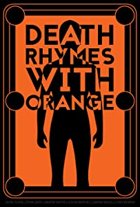Watch Bestsellers movie Death Rhymes with Orange by none [h.264]