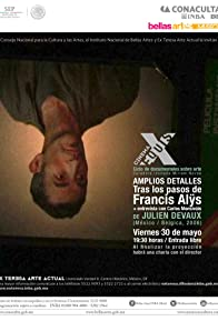 Primary photo for Amplios detalles: Tras los pasos de Francis Alÿs