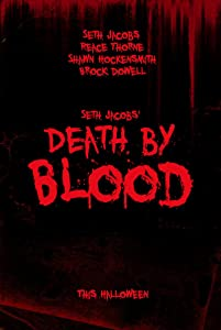 Find all free movie to watch Death by Blood by Reace Thorne [Quad]