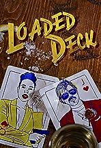 Loaded Deck
