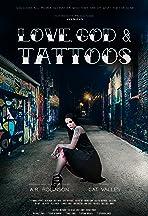 Love, God & Tattoos