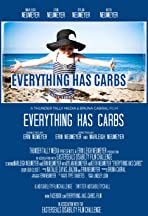 Everything Has Carbs