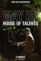 WAY UP: House of Talents