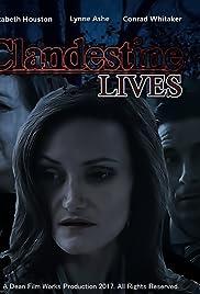 Clandestine Lives Poster