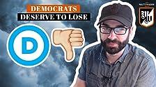 Por qué los demócratas merecen perder