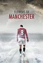 Flowers of Manchester