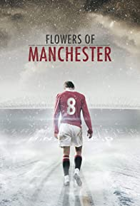 Primary photo for Flowers of Manchester