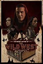 The Secret History of: The Wild West