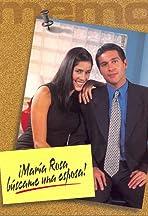 María Rosa, búscame una esposa