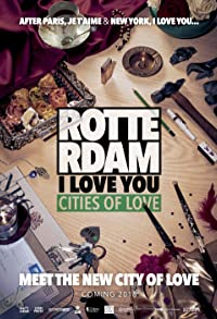 Primary photo for Rotterdam, I Love You