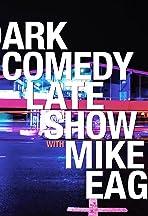 Dark Comedy Late Show
