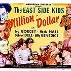 Iris Adrian, William 'Billy' Benedict, Louise Currie, Gabriel Dell, Johnny Duncan, David Durand, Leo Gorcey, Buddy Gorman, Huntz Hall, Al Stone, and Jimmy Strand in Million Dollar Kid (1944)