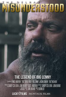 The Delray Misunderstood: The Legend of Big Lenny (2018)