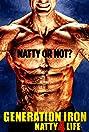 Generation Iron: Natty 4 Life
