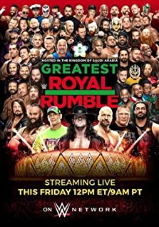 WWE Greatest Royal Rumble (2018 TV Special)