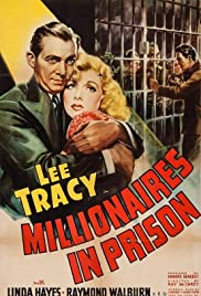 Millionaires in Prison(1940) Poster - Movie Forum, Cast, Reviews