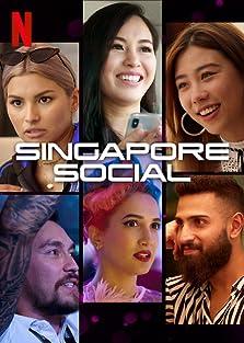 Singapore Social (2019– )