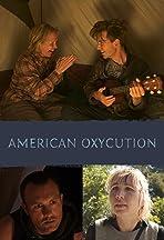 American Oxycution
