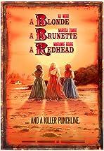A Blonde, A Brunette and A Redhead