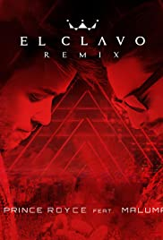 Prince Royce Feat. Maluma: El Clavo - Remix Poster