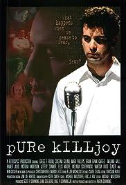 Pure Killjoy Poster