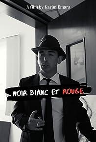 Primary photo for Noir Blanc Et Rouge