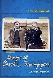 Beware of Greeks... Bearing Guns Poster