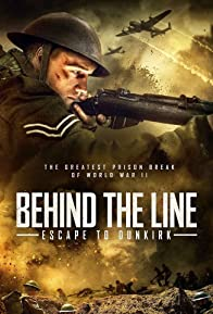 Primary photo for Behind the Line: Escape to Dunkirk