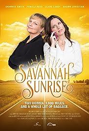 Savannah Sunrise(2016) Poster - Movie Forum, Cast, Reviews