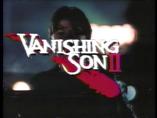 """""""Vanishing Son II"""" Starring Russell Wong and Chi Muoi Lo"""