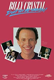 Billy Crystal: Don't Get Me Started - The Billy Crystal Special Poster