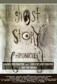 Primary photo for Ghost Story Chronicles
