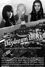 Daydream Hotel Poster