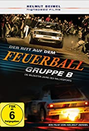 Gruppe B - Der Ritt auf dem Feuerball (2016) 720p