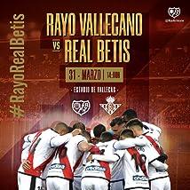 Laliga 29. Matchday Rayo Vallecano vs Real Betis Balompié (2019)