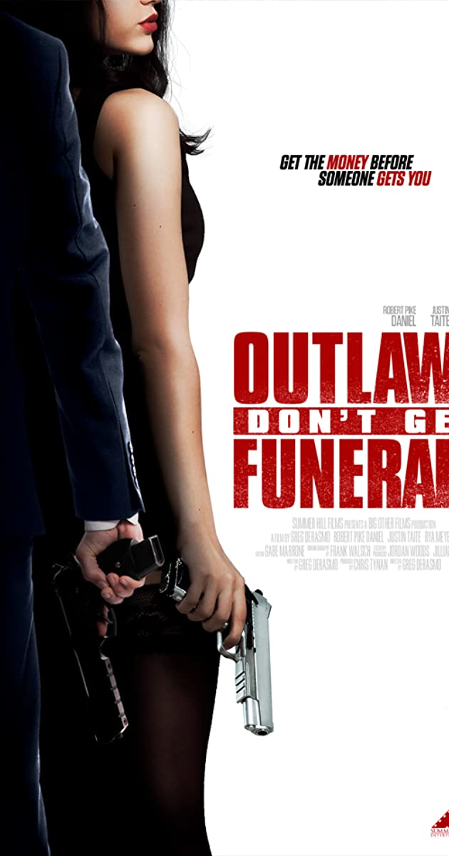 Subtitle of Outlaws Don't Get Funerals