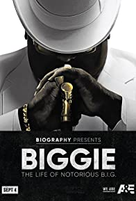 Primary photo for Biggie: The Life of Notorious B.I.G.