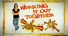 Working It Out Together (2011)