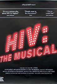 HIV: The Musical(2009) Poster - Movie Forum, Cast, Reviews